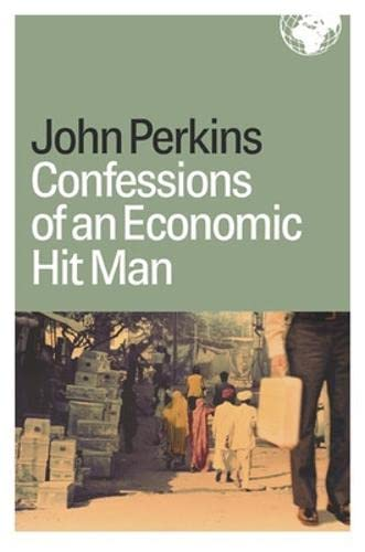 9781576753019: Confessions of an Economic Hit Man