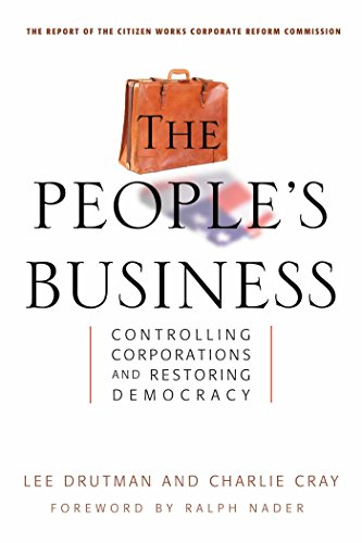 9781576753095: The People's Business: Controlling Corporations and Restoring Democracy