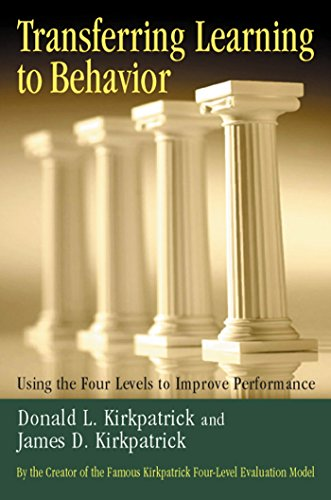 9781576753255: Transferring Learning to Behavior: Using the Four Levels to Improve Performance
