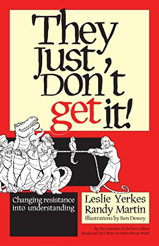They Just Don't Get it!: Yerkes, Leslie and