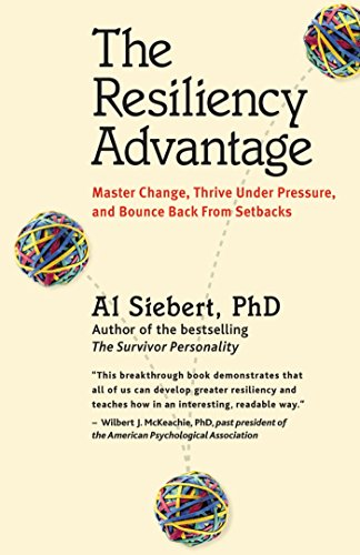 9781576753293: The Resiliency Advantage: Master Change, Thrive Under Pressure, and Bounce Back from Setbacks