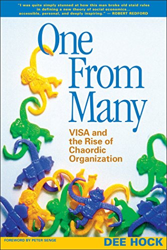 9781576753323: One from Many: VISA and the Rise of Chaordic Organization