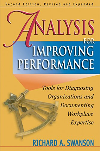 9781576753415: Analysis for Improving Performance: Tools for Diagnosing Organizations and Documenting Workplace Expertise