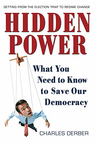 9781576753453: Hidden Power: What You Need to Know to Save Our Democracy