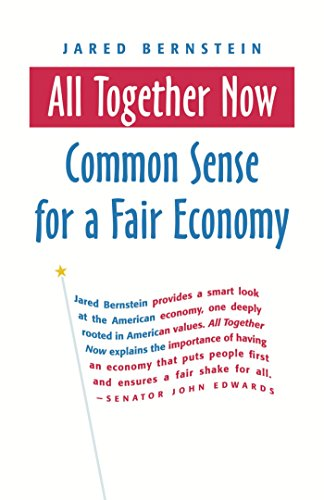 9781576753873: All Together Now: Common Sense for a Fair Economy