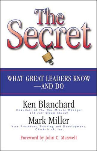9781576754030: The Secret: What Great Leaders Know and Do
