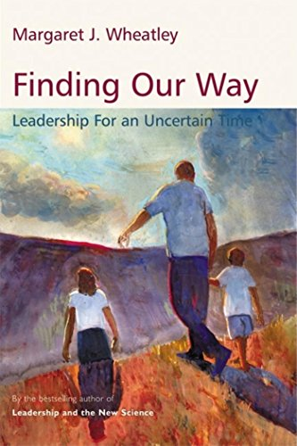 9781576754054: Finding Our Way: Leadership for an Uncertain Time