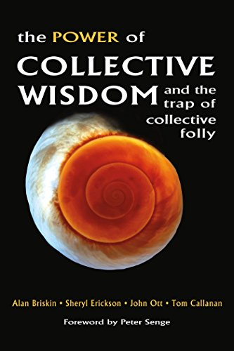 9781576754450: The Power of Collective Wisdom: And the Trap of Collective Folly