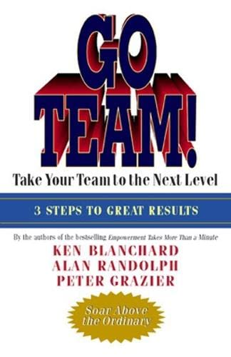 9781576754474: Go Team!: Take Your Team to the Next Level