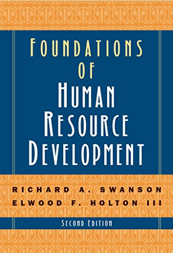 Foundations of Human Resource Development: Swanson, Richard A.;