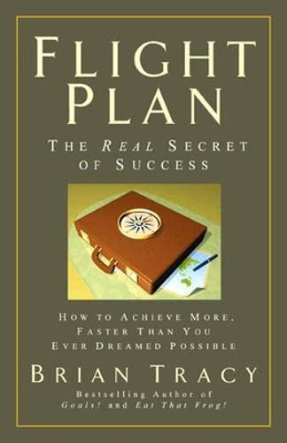 9781576754979: Flight Plan: The Real Secret of Success