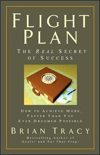 9781576754979: Flight Plan: The Real Secret of Success