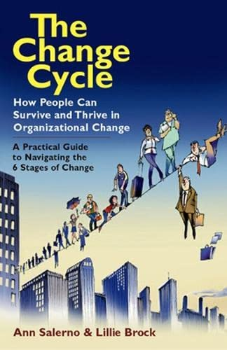 The Change Cycle: How People Can Survive: Ann Salerno, Lillie