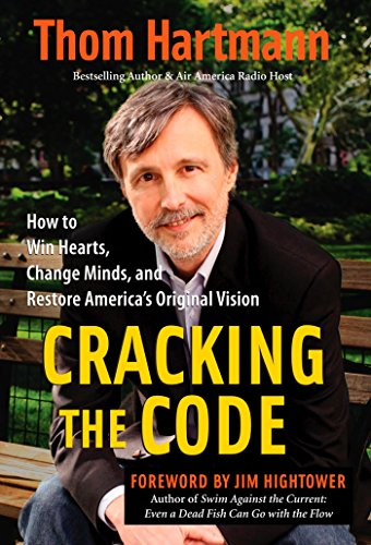 9781576756270: Cracking the Code: How to Win Hearts, Change Minds, and Restore America's Original Vision