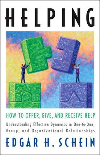 9781576758632: Helping: How to Offer, Give, and Receive Help