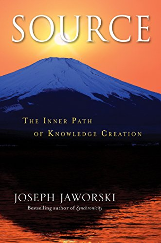 9781576759042: Source: The Inner Path of Knowledge Creation