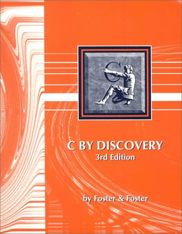 C By Discovery (3rd Edition): Foster, W. D.