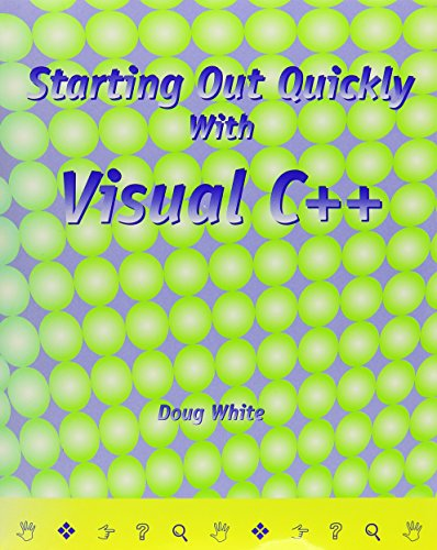 9781576760697: Starting Out Quickly with Visual C++