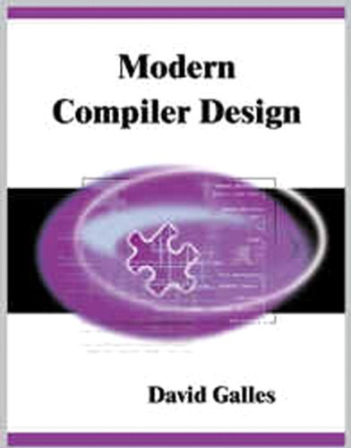 Modern Compiler Design: David Galles