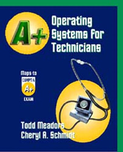 9781576761069: A+ Operating Systems for Technicians