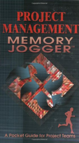 9781576810019: The Project Management Memory Jogger: A Pocket Guide for Project Teams