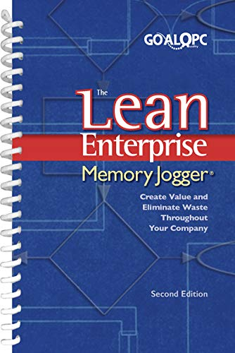 The Lean Enterprise Memory Jogger Creating Value And Eliminating Waste Throughout Your Company By Richard L Macinnes 2002 Spiral