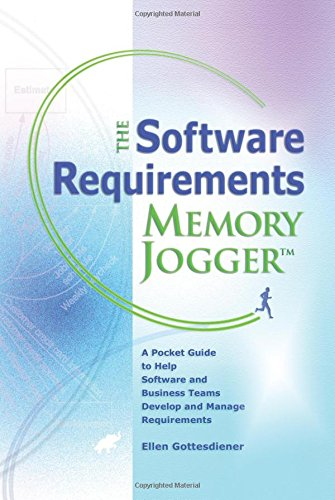 9781576810606: The Software Requirements Memory Jogger: A Pocket Guide to Help Software And Business Teams Develop And Manage Requirements (Memory Jogger)