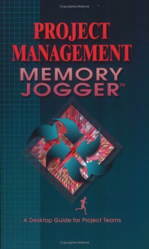 9781576810668: Project Management Memory Jogger: A Desktop Guide for Project Teams
