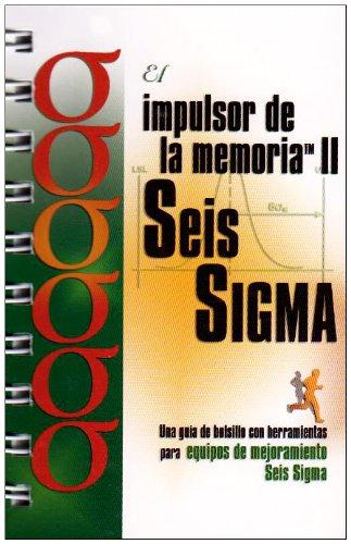 9781576810712: El Impulsor de La Memoria II Seis SIGMA: A Pocket Guide of Tools for Six SIGMA Improvement Teams - Spanish Language (Spanish Edition)