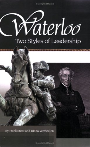 9781576811009: Waterloo:Two Styles of Leadership