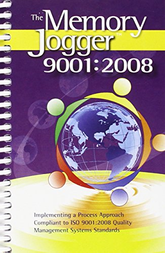 9781576811122: The Memory Jogger 9001:2008: Implementing a Process Approach Compliant to ISO 9001:2008 Quality Management Systems Standards