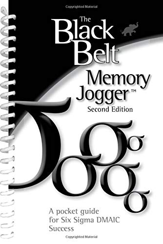 9781576811771: The Black Belt Memory Jogger Second Edition: A Pocket Guide for Six Sigma DMAIC Success
