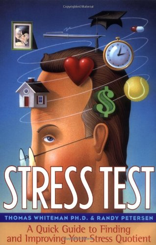 Stress Test : A Quick Guide to: Thomas Whiteman; Randy