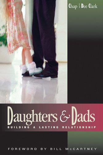 9781576830482: Daughters and Dads: Building a Lasting Relationship (LifeChange)