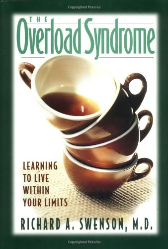 9781576830673: The Overload Syndrome: Learning to Live Within Your Limits