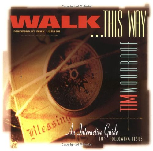 9781576831144: Walk This Way: An Interactive Guide for Following Jesus