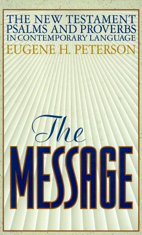 9781576831199: The Message: The New Testament Psalms and Proverbs