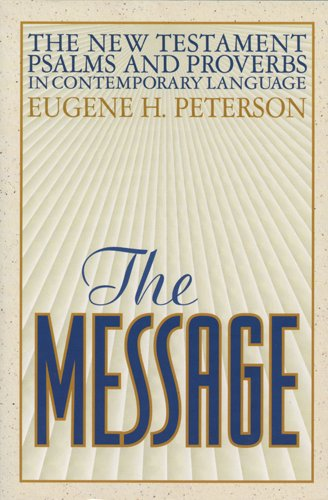 9781576831205: The Message New Testament Psalms and Proverbs in Contemporary Language
