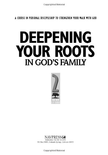 9781576831908: Deepening Your Roots in God's Family: A Course in Personal Discipleship to Strengthen Your Walk with God
