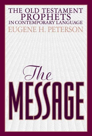 9781576831953: The Message: The Old Testament Prophets in Contemporary Language