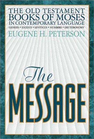 The Message: The Old Testament Books of Moses