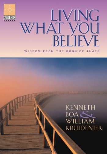 9781576831984: Living What You Believe: Wisdom From the Book of James