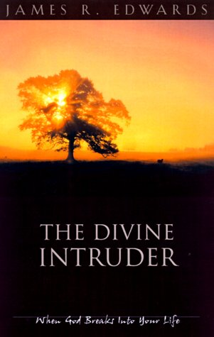 9781576832011: The Divine Intruder: When God Breaks Into Your Life