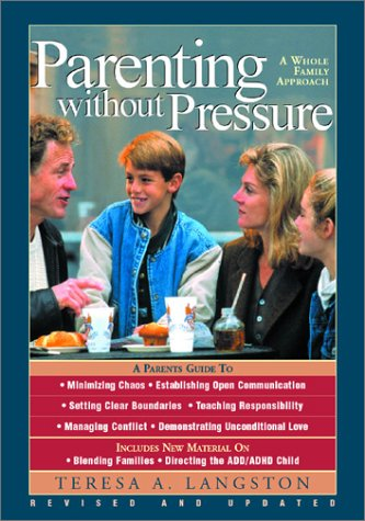 Parenting Without Pressure: Langston, Teresa A.