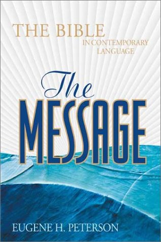 9781576832899: The Message: The Bible in Contemporary Language