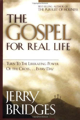 9781576833360: The Gospel for Real Life
