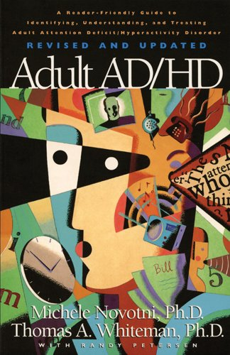 9781576833575: Adult AD/HD: A Reader Friendly Guide to Identifying, Understanding, and Treating Adult Attention Deficit/Hyperactivity Disorder Revised and Updated