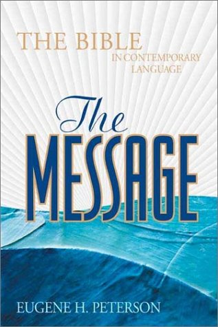 The Message: The Bible in Contemporary Language: Black Bonded Leather: Peterson, Eugene H.