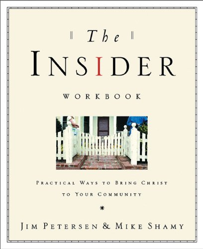 9781576834206: The Insider Workbook: Bringing the Kingdom of God Into Your Everyday World
