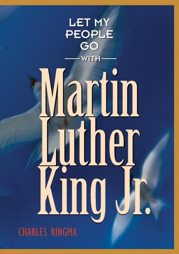9781576834237: Let My People Go with Martin Luther King Jr.